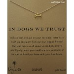 Dog Bone Gold In Dogs We Trust