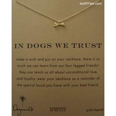 Dog Bone Gold In Dogs We Trust