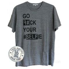 Go F#ck Your #Selfie T Tri-Blend
